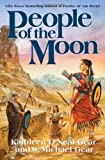People of the Moon (First North Americans) (0765308568) by Gear, W. Michael