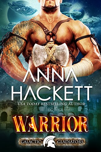 warrior-a-scifi-alien-romance-galactic-gladiators-book-2