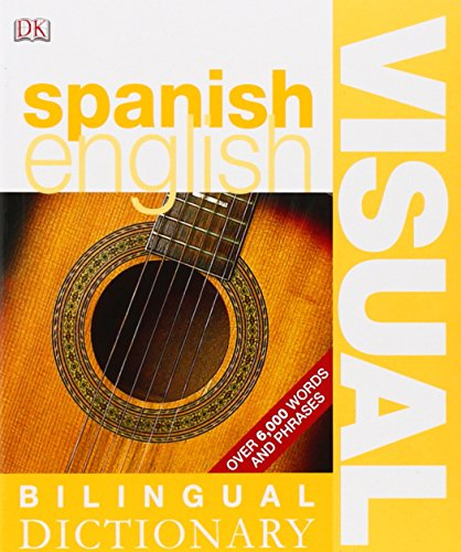 Spanish-English Bilingual Visual Dictionary (DK Bilingual...