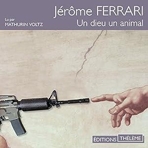 Un dieu, un animal Audiobook