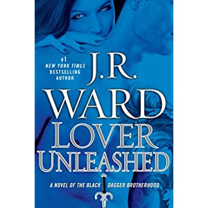 Lover Unleashed by J.R.Ward