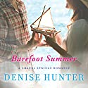 Barefoot Summer: Chapel Hill, Book 1 (       UNABRIDGED) by Denise Hunter Narrated by Julie Lyles Carr