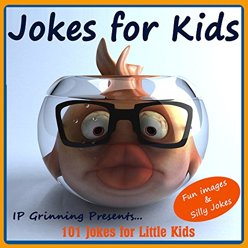 IP Grinning - Jokes for Kids! Children's Jokes - Fun Images and Silly Jokes: 101 Jokes for Little Kids (Joke Books for Kids Book 2)