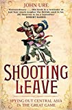 Shooting Leave: Spying out Central Asia in the Great Game
