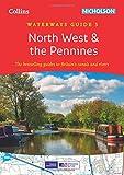 North West & the Pennines No. 5 (Collins Nicholson Waterways Guides)