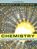 Chemistry: Matter and Its Changes (0470120940) by Brady, James E.