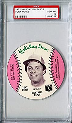 1977 MSA Holiday Inn Sports Discs TONY PEREZ Rare PSA Gem Mint 10 HOF SP Montreal Expos / Cincinnati Reds