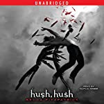 Hush, Hush (       UNABRIDGED) by Becca Fitzpatrick Narrated by Caitlin Greer