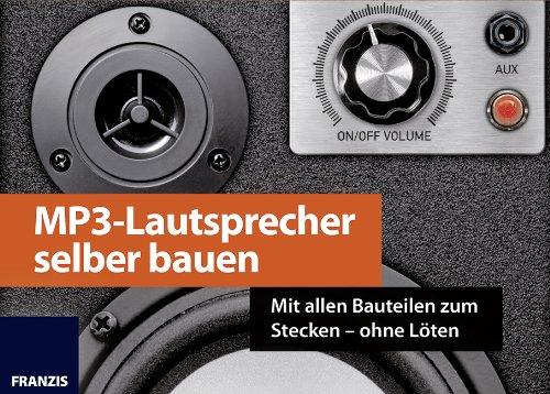 MP3-Lautsprecher-selber-bauen-Mit-allen-Bauteilen-zum-Stecken-ohne-Lten