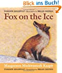 Fox on the Ice/Maageesee Maskwameek K...