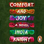 Comfort and Joy | India Knight