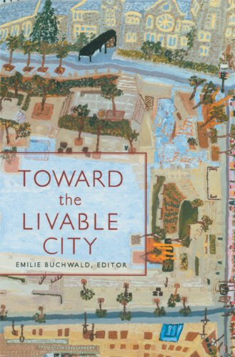 Toward the Livable City (The World As Home)
