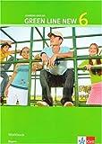 Green Line New - Ausgabe Bayern. Englisches Unterrichtswerk für Gymnasien / Teil 6 (6. Lernjahr): Workbook
