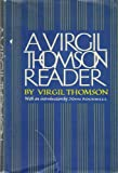 A Virgil Thomson Reader