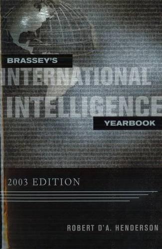 Brassey's International Intelligence Yearbook 2003: 2003 Edition