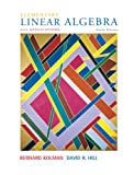 Elementary Linear Algebra with Applications (9th Edition) (0132296543) by Kolman, Bernard