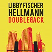 Doubleback: The Georgia Davis Series, Book 2 | Libby Fischer Hellmann