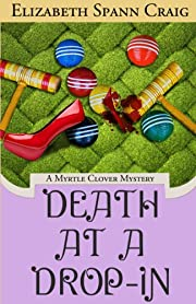 Death at a Drop-In (A Myrtle Clover Mystery Book 5)