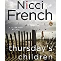 Thursday's Children: A Frieda Klein Mystery Audiobook by Nicci French Narrated by Beth Chalmers