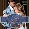 Twelfth Night at Longbourn: Given Good Principles (       UNABRIDGED) by Maria Grace Narrated by Elizabeth Klett