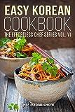 Easy Korean Cookbook (The Effortless Chef Series 6)