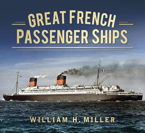 Great French Passenger Ships (Great Passenger Ships)