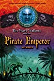 Pirate Emperor (Wave Walkers)