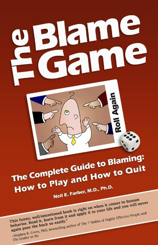 The Blame Game The Complete Guide to Blaming: How to Play and How to Quit PDF