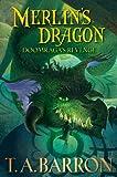 Merlin's Dragon: Doomraga's Revenge (0399252126) by Barron, T. A.