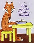 Bon app�tit, monsieur Renard