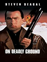 On Deadly Ground [HD]