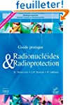 Radionucl�ides & Radioprotection : Gu...