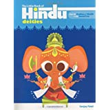 Cover of book The Little Book of Hindu Deities: From the Goddess of Wealth to the Sacred Cow