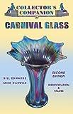 Collector's Companion To Carnival Glass: Identification & Values