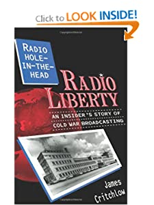 Radio Liberty: Radio Hole-in-the-Head James Critchlow