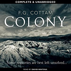 The Colony | [F.G. Cottam]