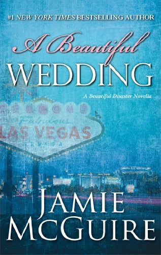 A Beautiful Wedding: A Novella (Beautiful Disaster) by Jamie McGuire