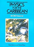 Physics for the Caribbean (0719542049) by Ona, Deniz T.