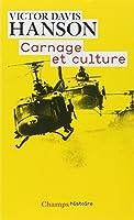 Carnage et culture : Les grandes batailles qui ont fait l'Occident