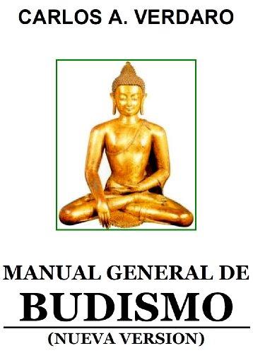 Manual General de Budismo - Nueva Versión 2012 (Pensamiento y Espiritualidad de la India) (Spanish Edition)