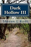 Dark Hollow III: Volume 3