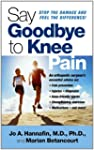 Say Goodbye to Knee Pain (English Edi...
