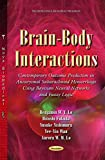 img - for Brain-Body Interactions: Contemporary Outcome Prediction in Aneurysmal Subarachnoid Hemorrhage Using Bayesian Neural Networks and Fuzzy Logic (Neuroscience Research Progress) book / textbook / text book
