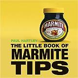 Little Book of Marmite Tips (Little Books of Tips)