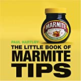 Paul Hartley Little Book of Marmite Tips (Little Books of Tips)