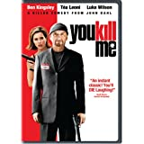 You Kill Me ~ Ben Kingsley