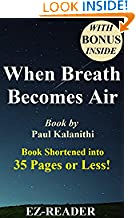 EZ-READER (Author), When Breath Becomes Air (Foreword)  Buy:   Rs. 200.00