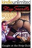 Step Secrets: Caught at the Strip Club (Taboo STEP Short)