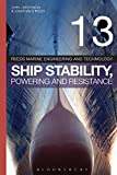 img - for Reeds Vol 13: Ship Stability, Powering and Resistance (Reed's Marine Engineering and Technology) book / textbook / text book