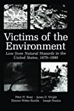 img - for Victims of the Environment: Loss from Natural Hazards in the United States, 1970-1980 book / textbook / text book